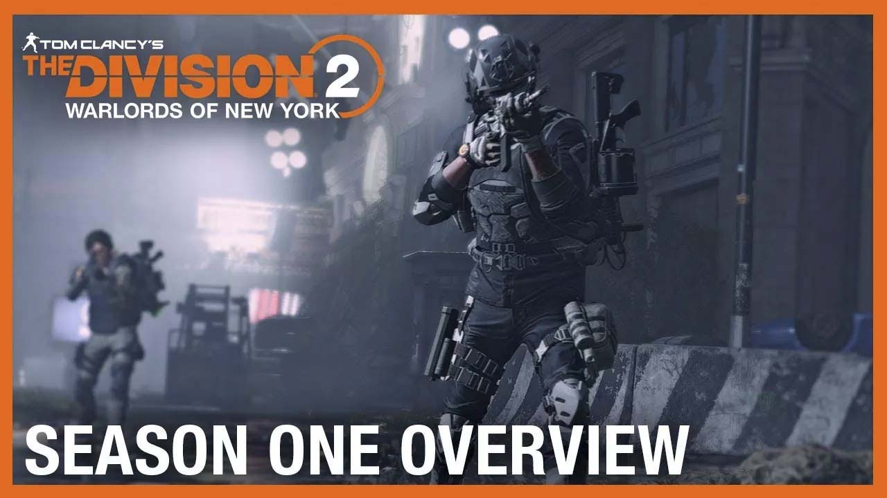 Tom Clancy's The Division 2: Warlords of New York Season One Overview Trailer | Massive Ubisoft